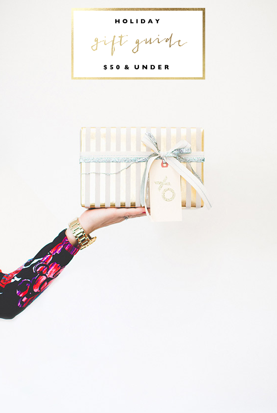 Holiday Gift Guide   $50 & Under